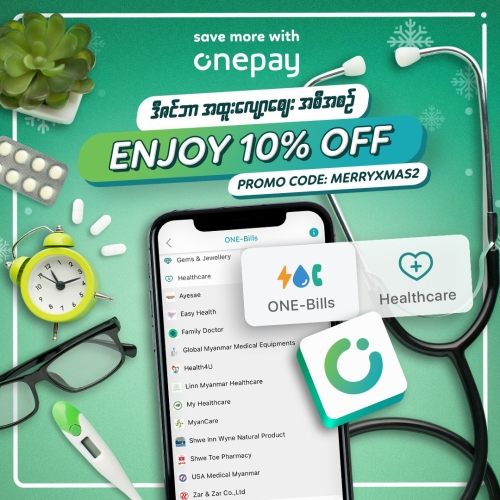 10% OFF for Healthcare under ONE-Bills (Minimum spending - 5,000Ks)